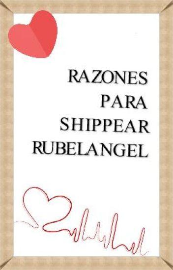 Razones para shippear Rubelangel