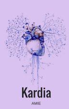 KARDIA by amiehazel