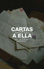Cartas A Ella#1 by SwiftnessOfCamren