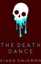 The Death Dance by vee_ano