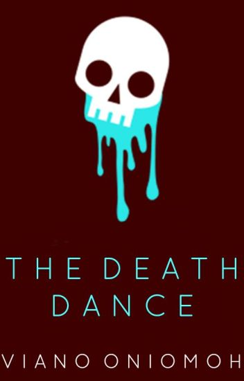 The Death Dance ✓