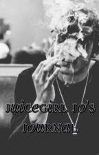 juicegirl jo's journal by dilfmaloley