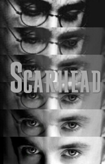 Scarhead( A Drarry Fic)