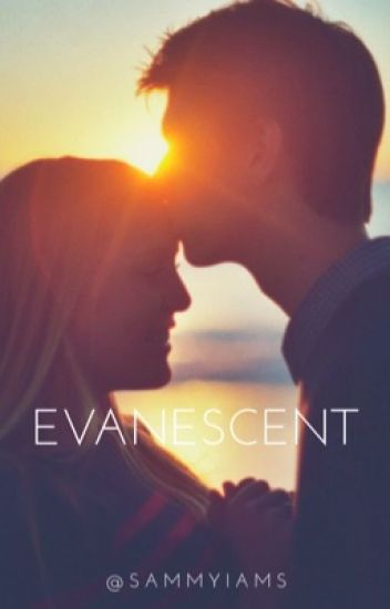Evanescent (Sequel)