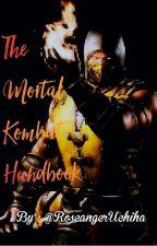The Mortal Kombat Handbook by Skilletband666