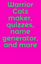 Warrior Cat's Name Maker! by meowmixmac