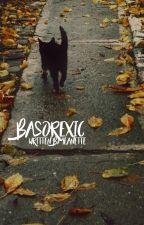 1   BASOREXIC ▷ RUCAS by farklesrileys