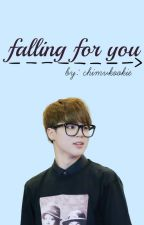 Falling For You by nightbts