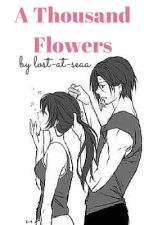 A Thousand Flowers [Ritsu Kasanoda] by lost-at-seaa