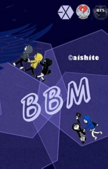 BBM [ EXO-BTS-RV ]