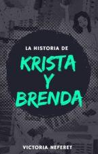 La historia de Krista y Brenda by VNeferet