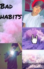 Bad Habits| blake gray and Hunter Rowland | sequel to broken promises  by ilovemymattchew