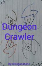 dungeon crawler (On Hold) by DDragonsbane