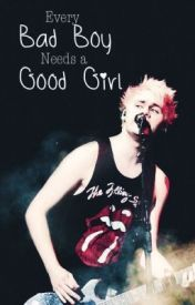 Every Bad Boy Needs A Good Girl (Michael Clifford) by 90scal