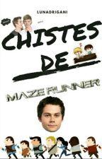 Chistes Y Cosas De Maze Runner! by lunadrigani