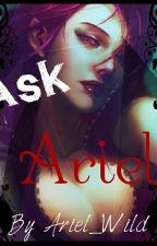 Ask Ariel! by Ariel_Wild