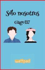 Solo Nosotros by IxDe14