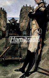 Hamiltrash by bahoreI