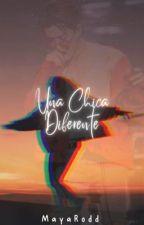 Una Chica Diferente by MayaRodd
