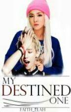 My Destined One by faith_elah