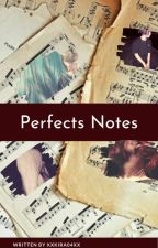 Perfects notes (Foxangle y Bonniebon) by Mariana-chan04