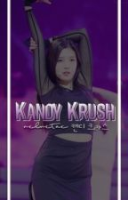 kandy krush ; gg applyfic by -velvetae