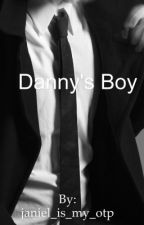 Danny's boy;  by janiel_is_my_otp
