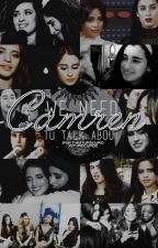 We Need To Talk About Camren by thestupidcupid