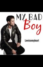 My Bad Boy. (Pausada) by loveisonmyheart