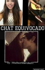 El Chat Equivocado - Shawn Mendes Fanfic by MadisonMendes97