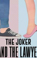 The Joker And The  Lawyer by Cheska_yan
