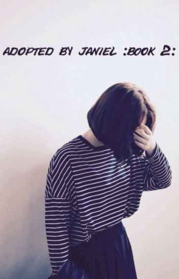Adopted By Janiel {Book 2}