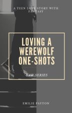 Loving A Werewolf Series One-Shots by boyxboyuser