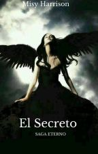 El Secreto by Misyharrison
