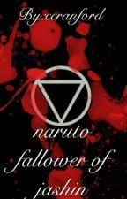 Naruto Fallower Of Jashin by ccranford2300