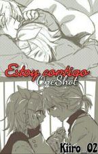 """""""Estoy Contigo"""" OneShot [RiLen] by kiiro_02"""