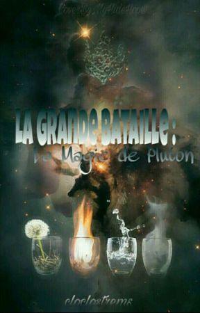 La Grande Bataille : La Magie De Pluton [ Tome 1 ] by cloclostrems