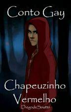 Conto Gay - Chapeuzinho Vermelho by DiegodeSoutto