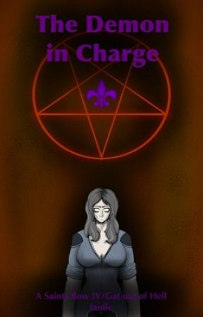 The Demon in Charge {Saints Row IV / Gat out of Hell Fanfic by Creaturefromacaldron