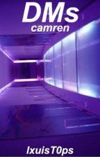 DMs- camren♡ (terminada) by twxceFT5h