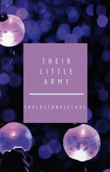 Their Little A.R.M.Y (Reader X BTS Fanfic)