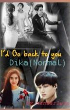 I' d Go Back To You by nandarlwin