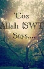 'Coz Allah (SWT) says.... by F_Rukn07