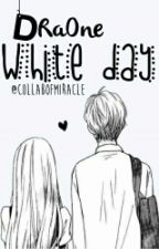 DraOne: White Day by CollabofMiracle