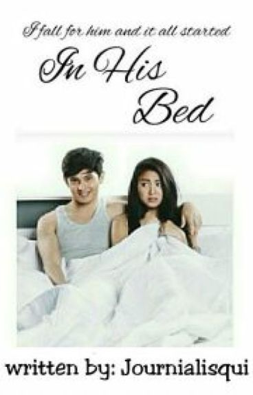 In His Bed #Wattys2016