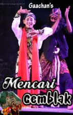 Mencari Gemblak by gaachan