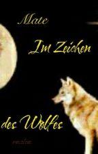 Mate-     Im Zeichen des Wolfes by rinalein