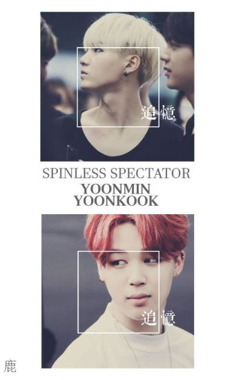Spineless Spectator |Yoonmin / YoonKook, BTS| |Lemon|