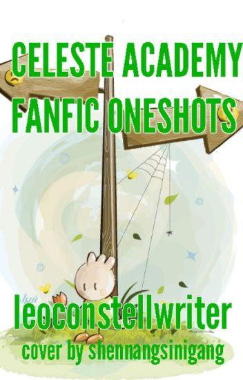 Celeste Academy Fanfic Oneshots