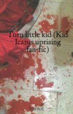 Torn little kid (Kid Icarus uprising fan-fic) by karikitdemon